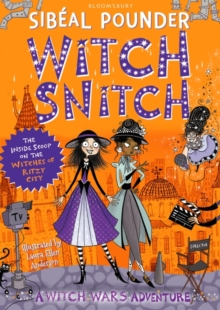 Witch Snitch : The Inside Scoop on the Witches of Ritzy City, Paperback Book