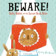 Beware! Ralfy Rabbit and the Secret Book Biter, Paperback / softback Book