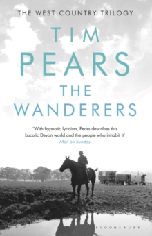 The Wanderers : The West Country Trilogy, Hardback Book