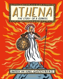 Athena: The Story of a Goddess, Hardback Book