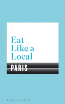 Eat Like a Local PARIS, Paperback Book