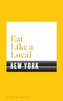 Eat Like a Local NEW YORK, Paperback Book