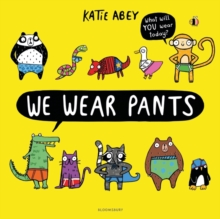 We Wear Pants, Paperback / softback Book