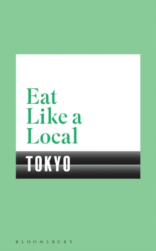 Eat Like a Local TOKYO, Paperback / softback Book