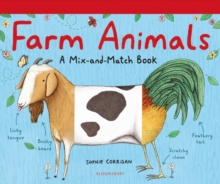 Farm Animals : A Mix-and-Match Book, Hardback Book