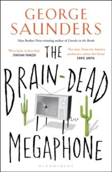 braind dead megaphone essays saunders
