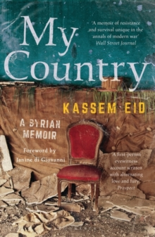 My Country : A Syrian Memoir, Paperback / softback Book
