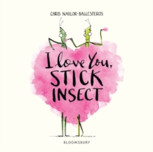 I Love You, Stick Insect, Hardback Book