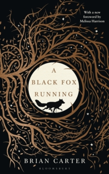 A Black Fox Running, Hardback Book