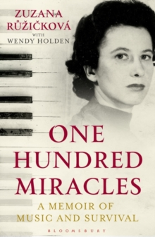 One Hundred Miracles : A Memoir of Music and Survival, Hardback Book