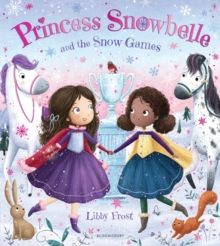 Princess Snowbelle and the Snow Games, Paperback / softback Book