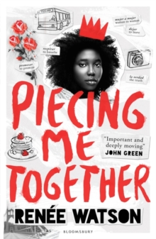 Piecing Me Together, Paperback Book