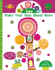 Olobob Top: Make Your Own Olobob Home, Paperback / softback Book