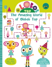 Olobob Top: The Amazing World of Olobob Top, Paperback Book