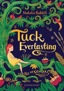Tuck Everlasting, Hardback Book