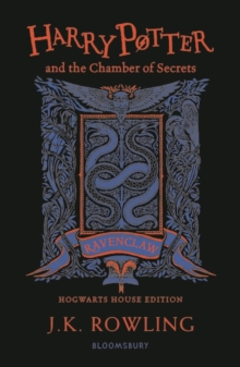 Harry Potter and the Chamber of Secrets - Ravenclaw Edition, Paperback / softback Book