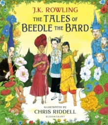 The Tales of Beedle the Bard - Illustrated Edition : A magical companion to the Harry Potter stories, Hardback Book