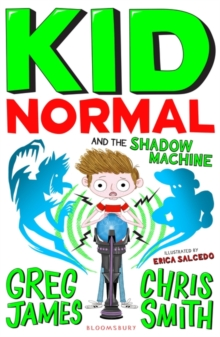 Kid Normal and the Shadow Machine, Paperback / softback Book