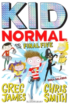 Kid Normal and the Final Five, Paperback / softback Book
