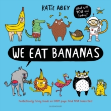 We Eat Bananas, Hardback Book