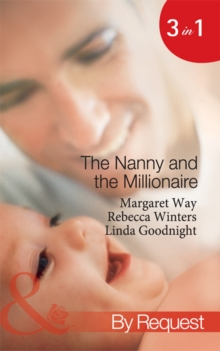 The Nanny and the Millionaire: Promoted: Nanny to Wife / The Italian Tycoon and the Nanny / The Millionaire's Nanny Arrangement (Mills & Boon By Request), EPUB eBook