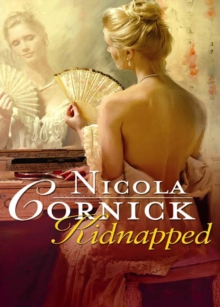 Kidnapped: His Innocent Mistress (Mills & Boon Historical), EPUB eBook