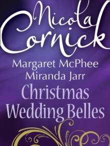 Christmas Wedding Belles: The Pirate's Kiss / A Smuggler's Tale / The Sailor's Bride, EPUB eBook