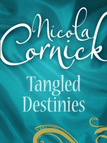 Tangled Destinies: The Larkswood Legacy (Regency, Book 12) / The Neglectful Guardian, EPUB eBook