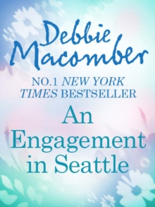 An Engagement in Seattle: Groom Wanted (From This Day Forward, Book 1) / Bride Wanted (From This Day Forward, Book 2) (Mills & Boon M&B), EPUB eBook