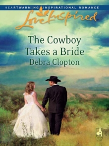 The Cowboy Takes a Bride (Mills & Boon Love Inspired), EPUB eBook