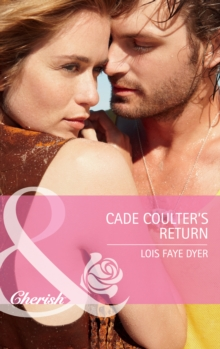 Cade Coulter's Return (Mills & Boon Cherish) (Big Sky Brothers, Book 1), EPUB eBook