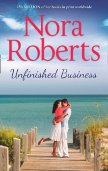 Unfinished Business: the classic story from the queen of romance that you won't be able to put down, EPUB eBook