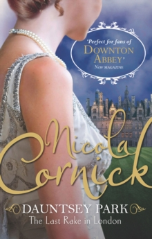 Nicola Cornick Collection: The Last Rake In London / Notorious / Desired, EPUB eBook
