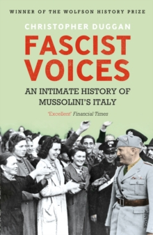 Fascist Voices : An Intimate History of Mussolini's Italy, EPUB eBook