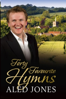 Aled Jones' Forty Favourite Hymns, EPUB eBook