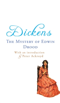 The Mystery of Edwin Drood : with an introduction by Peter Ackroyd, EPUB eBook