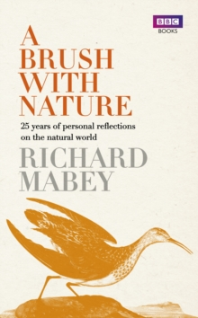 A Brush With Nature : 25 years of personal reflections on nature, EPUB eBook