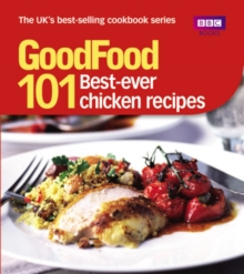 Good Food: Best Ever Chicken Recipes : Triple-tested Recipes, EPUB eBook