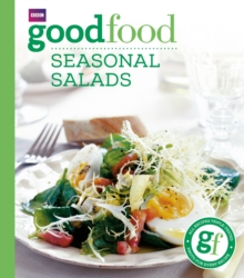 Good Food: Seasonal Salads : Triple-tested Recipes, EPUB eBook