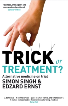 Trick or Treatment? : Alternative Medicine on Trial, EPUB eBook