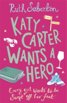 Katy Carter Wants a Hero, Paperback Book