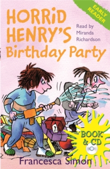 Horrid Henry Early Reader: Horrid Henry's Birthday Party : Book 2, Mixed media product Book