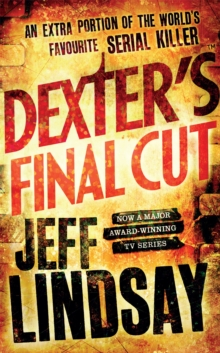 Dexter's Final Cut, Paperback / softback Book