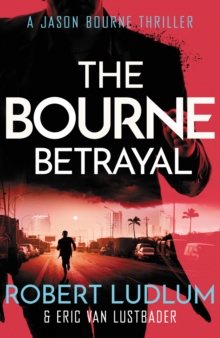 Robert Ludlum's The Bourne Betrayal, Paperback Book