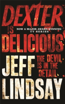 Dexter is Delicious, Paperback Book