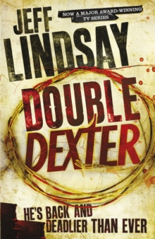 Double Dexter : A Novel, Paperback Book