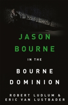 Robert Ludlum's The Bourne Dominion, Paperback Book