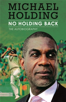 No Holding Back : The Autobiography, Paperback / softback Book