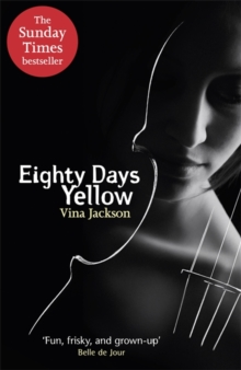 Eighty Days Yellow, Paperback / softback Book