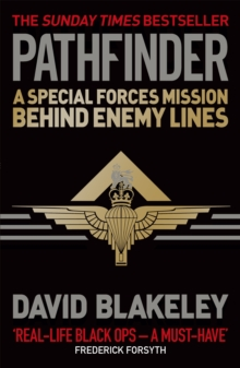 Pathfinder : A Special Forces Mission Behind Enemy Lines, Paperback / softback Book